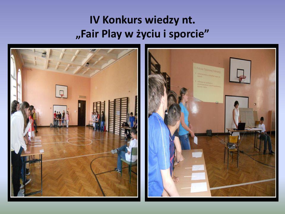 """IV Konkurs wiedzy nt. """"Fair Play w życiu i sporcie"""""""
