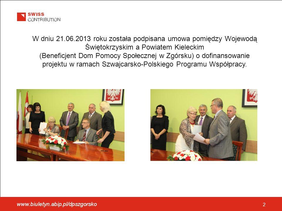 2 W dniu 21.06.2013 roku została podpisana umowa pomiędzy Wojewodą Świętokrzyskim a Powiatem Kieleckim (Beneficjent Dom Pomocy Społecznej w Zgórsku) o dofinansowanie projektu w ramach Szwajcarsko-Polskiego Programu Współpracy.