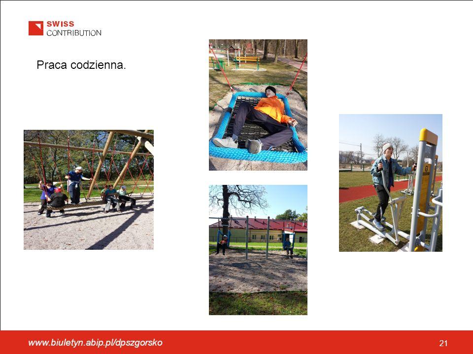 www.biuletyn.abip.pl/dpszgorsko 21 Praca codzienna.