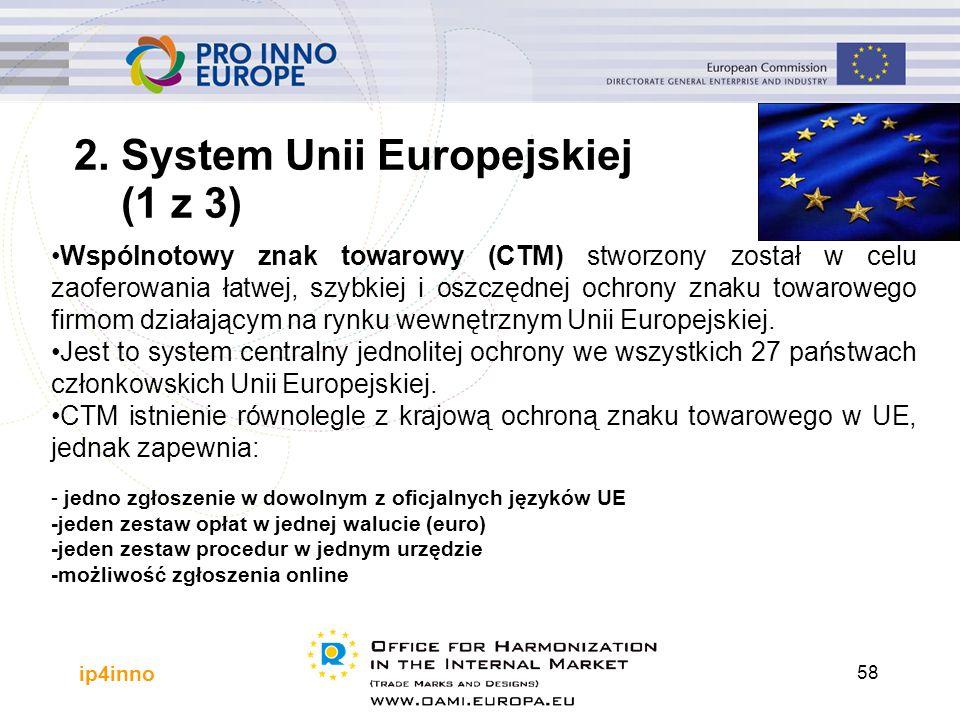 ip4inno 58 Wspólnotowy znak towarowy (CTM) stworzony został w celu zaoferowania łatwej, szybkiej i oszczędnej ochrony znaku towarowego firmom działającym na rynku wewnętrznym Unii Europejskiej.