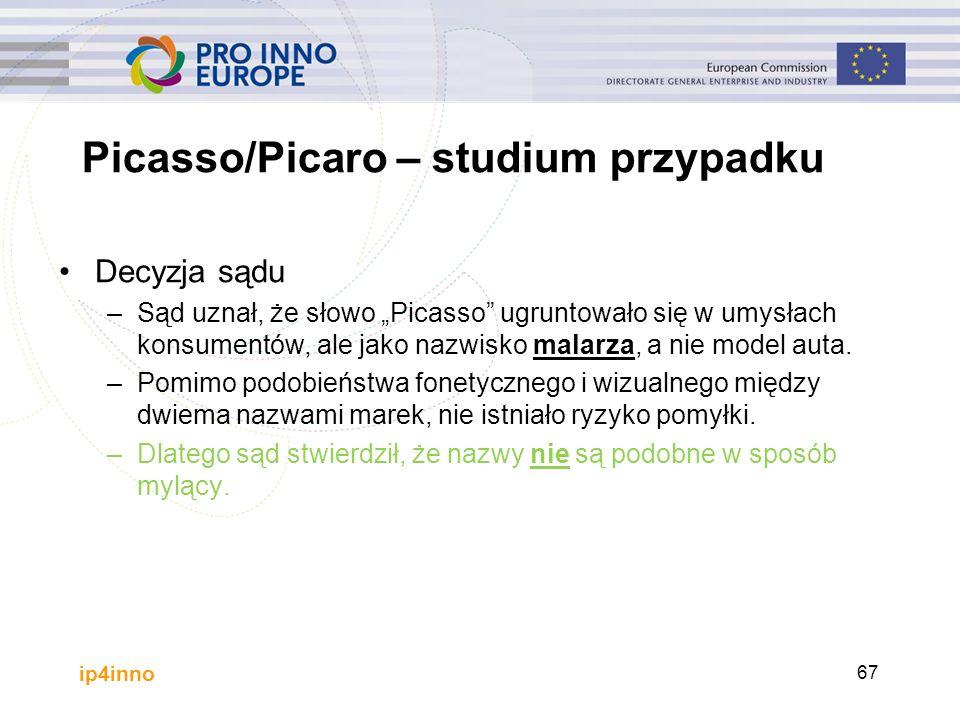 """ip4inno Picasso/Picaro – studium przypadku Decyzja sądu –Sąd uznał, że słowo """"Picasso ugruntowało się w umysłach konsumentów, ale jako nazwisko malarza, a nie model auta."""