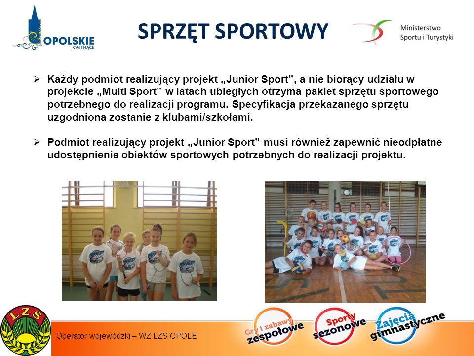 """Instytut Sportu - operator krajowy  Każdy podmiot realizujący projekt """"Junior Sport , a nie biorący udziału w projekcie """"Multi Sport w latach ubiegłych otrzyma pakiet sprzętu sportowego potrzebnego do realizacji programu."""
