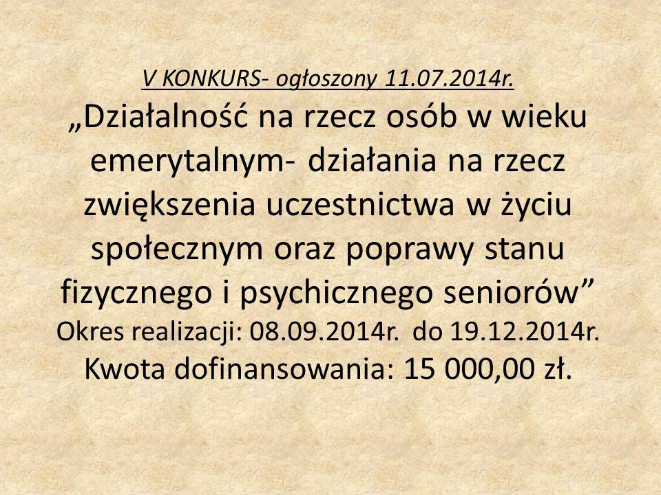 V KONKURS- ogłoszony 11.07.2014r.