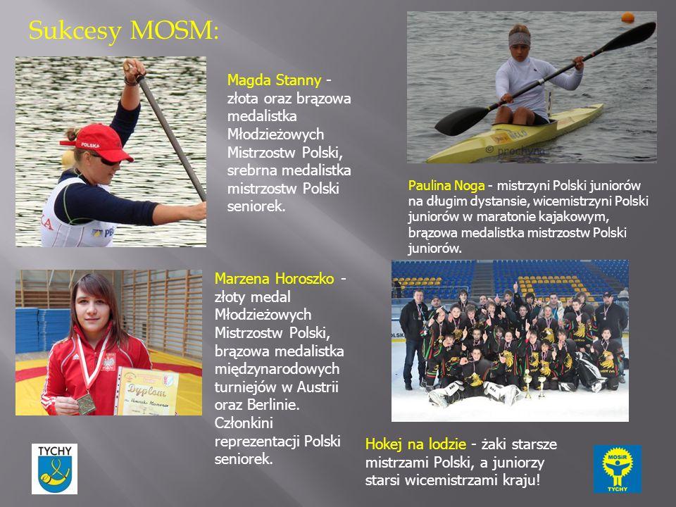 Sukcesy MOSM: Magda Stanny - złota oraz brązowa medalistka Młodzieżowych Mistrzostw Polski, srebrna medalistka mistrzostw Polski seniorek.