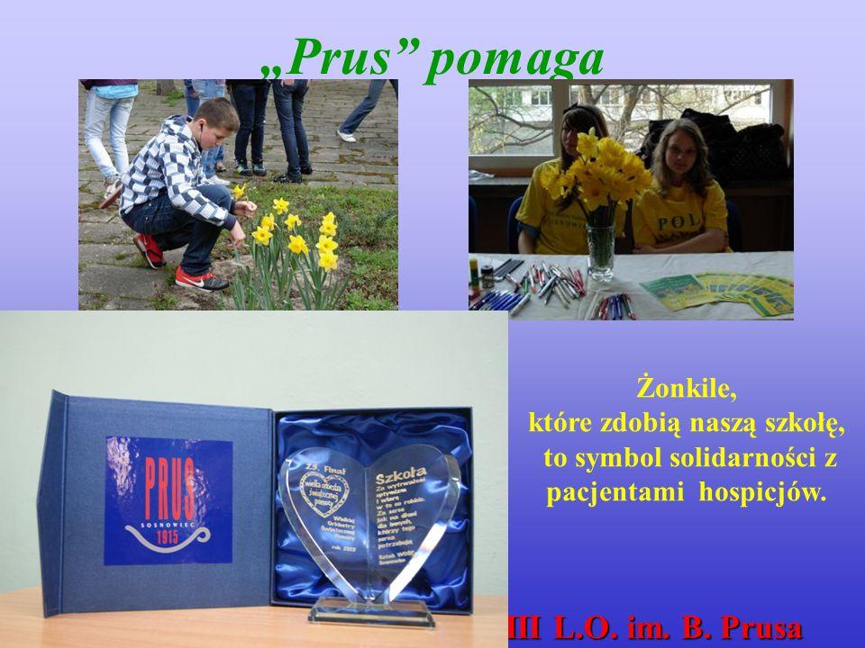 """""""Prus pomaga 101 lat III L.O. im. B."""