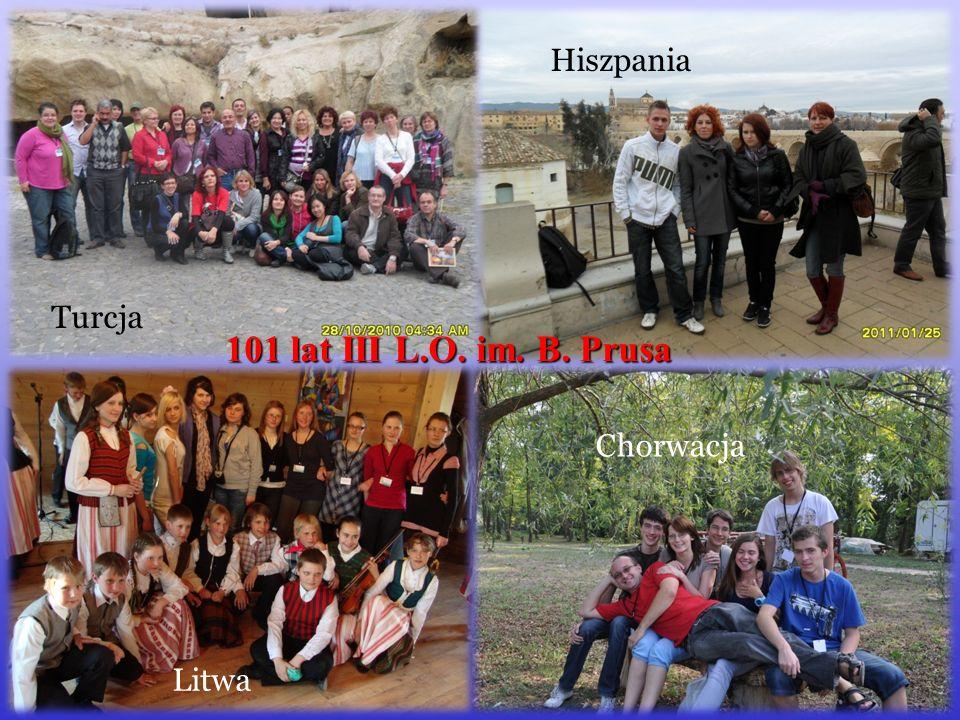 Turcja Hiszpania Litwa Chorwacja 101 lat III L.O. im. B. Prusa