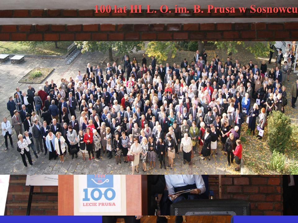 100 lat III L. O. im. B. Prusa w Sosnowcu