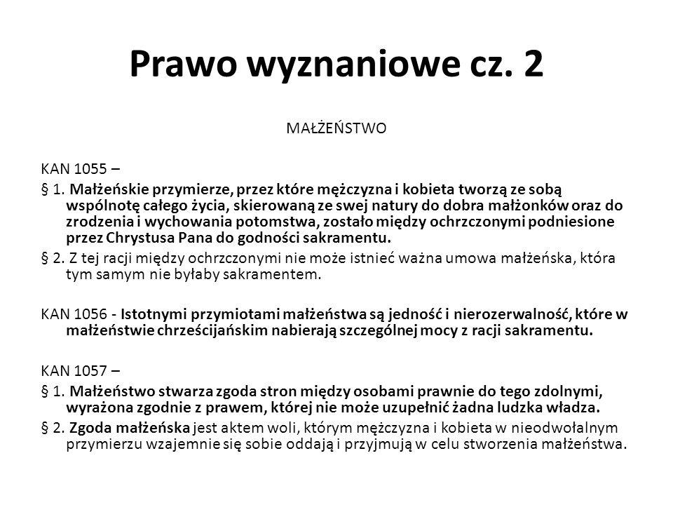 Prawo wyznaniowe cz. 2 MAŁŻEŃSTWO KAN 1055 – § 1.