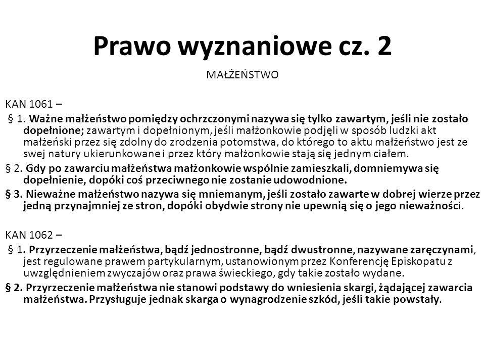 Prawo wyznaniowe cz. 2 MAŁŻEŃSTWO KAN 1061 – § 1.