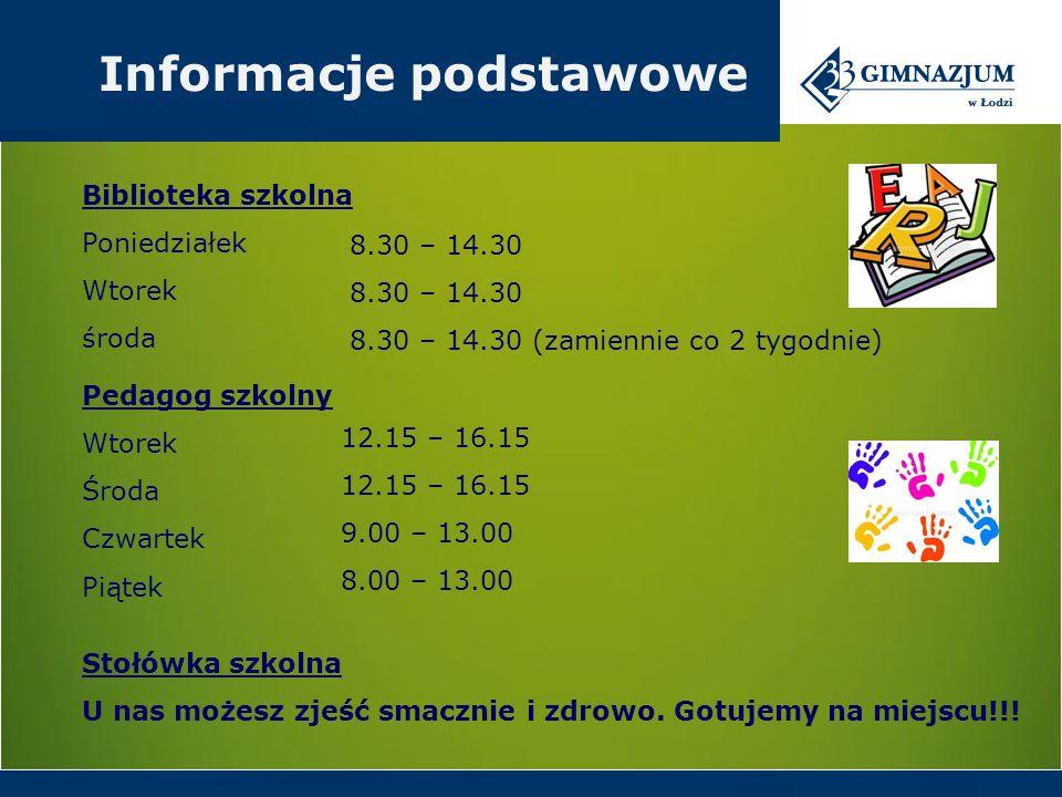 Biblioteka szkolna Poniedziałek Wtorek środa 8.30 – 14.30 8.30 – 14.30 (zamiennie co 2 tygodnie) Pedagog szkolny Wtorek Środa Czwartek Piątek 12.15 – 16.15 9.00 – 13.00 8.00 – 13.00 Informacje podstawowe Stołówka szkolna U nas możesz zjeść smacznie i zdrowo.