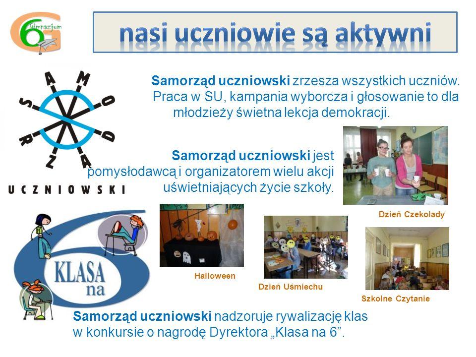 Samorząd uczniowski zrzesza wszystkich uczniów.