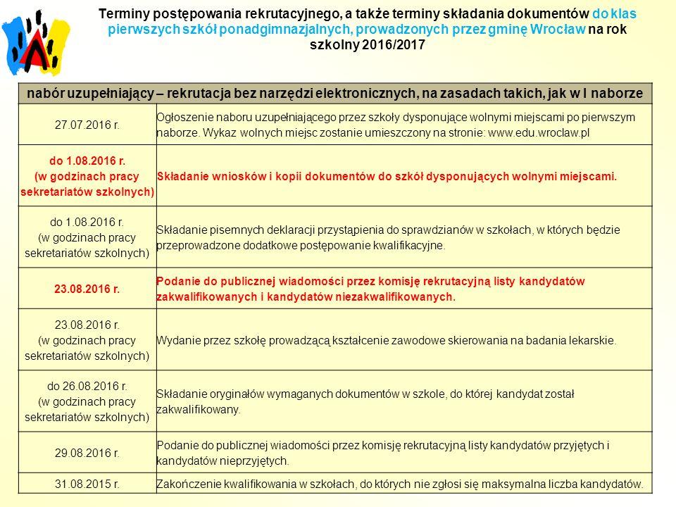 nabór uzupełniający – rekrutacja bez narzędzi elektronicznych, na zasadach takich, jak w I naborze 27.07.2016 r.