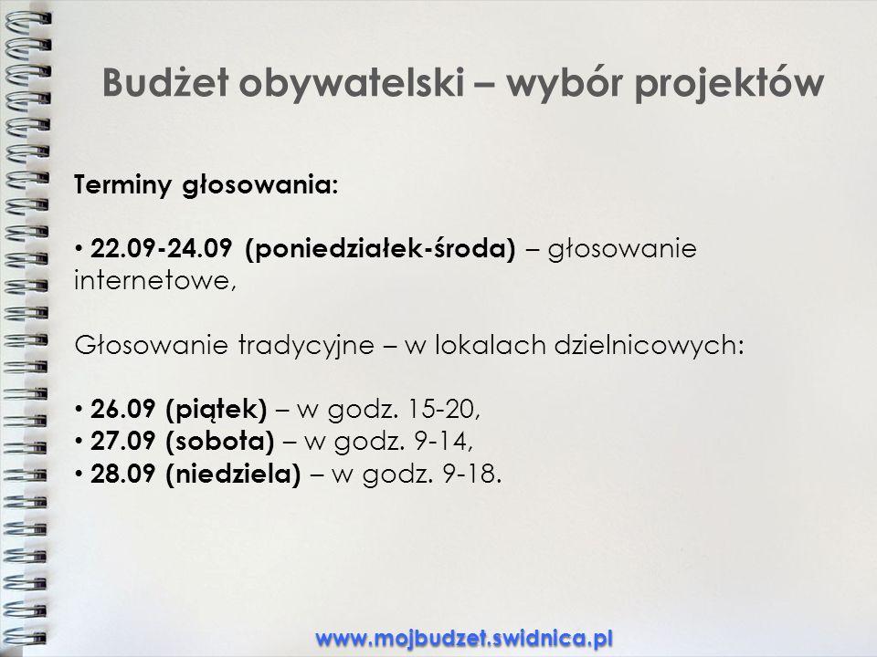 Budżet obywatelski – wybór projektów Terminy głosowania: 22.09-24.09 (poniedziałek-środa) – głosowanie internetowe, Głosowanie tradycyjne – w lokalach dzielnicowych: 26.09 (piątek) – w godz.