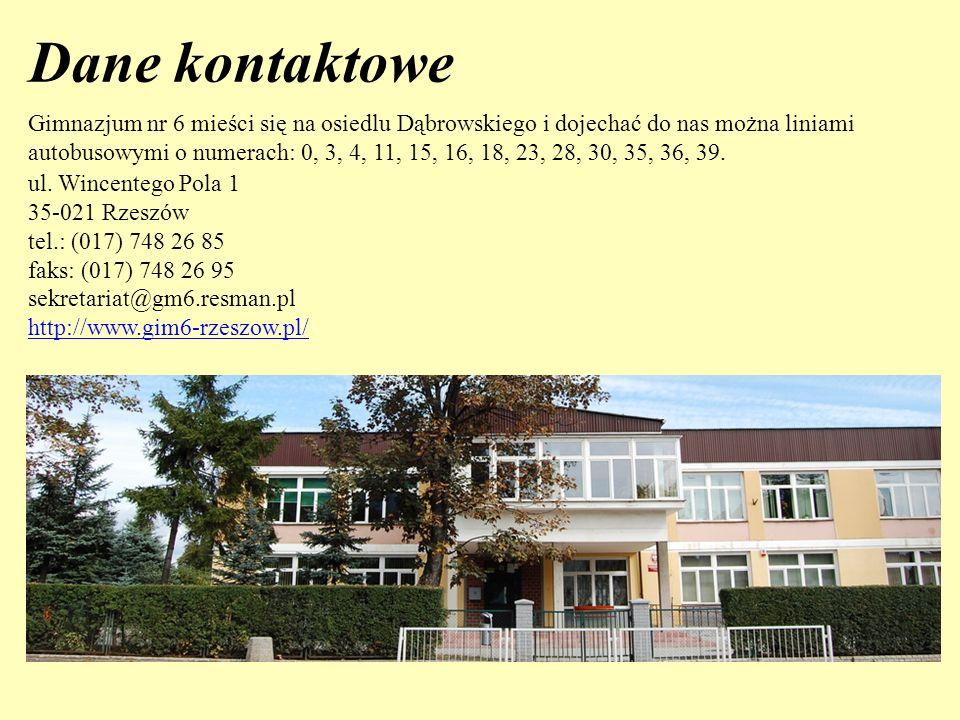 Gimnazjum nr 6 mieści się na osiedlu Dąbrowskiego i dojechać do nas można liniami autobusowymi o numerach: 0, 3, 4, 11, 15, 16, 18, 23, 28, 30, 35, 36