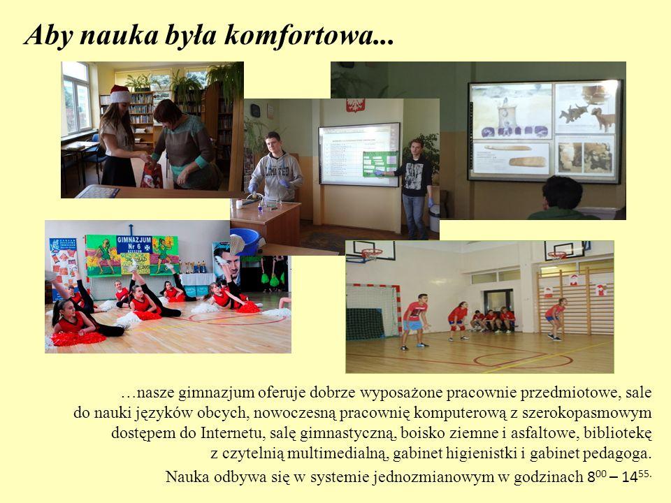 Aby nauka była komfortowa... …nasze gimnazjum oferuje dobrze wyposażone pracownie przedmiotowe, sale do nauki języków obcych, nowoczesną pracownię kom