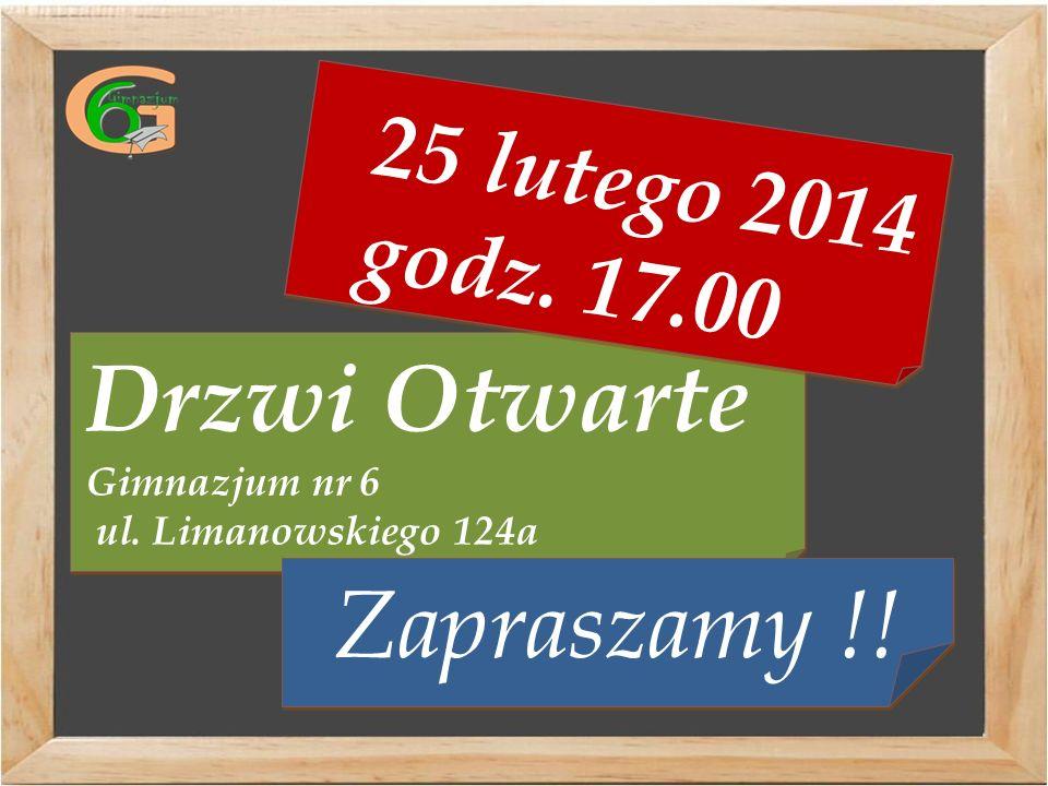 Drzwi Otwarte Gimnazjum nr 6 ul. Limanowskiego 124a Drzwi Otwarte Gimnazjum nr 6 ul.