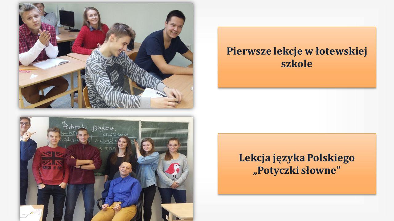 """Pierwsze lekcje w łotewskiej szkole Lekcja języka Polskiego """"Potyczki słowne"""