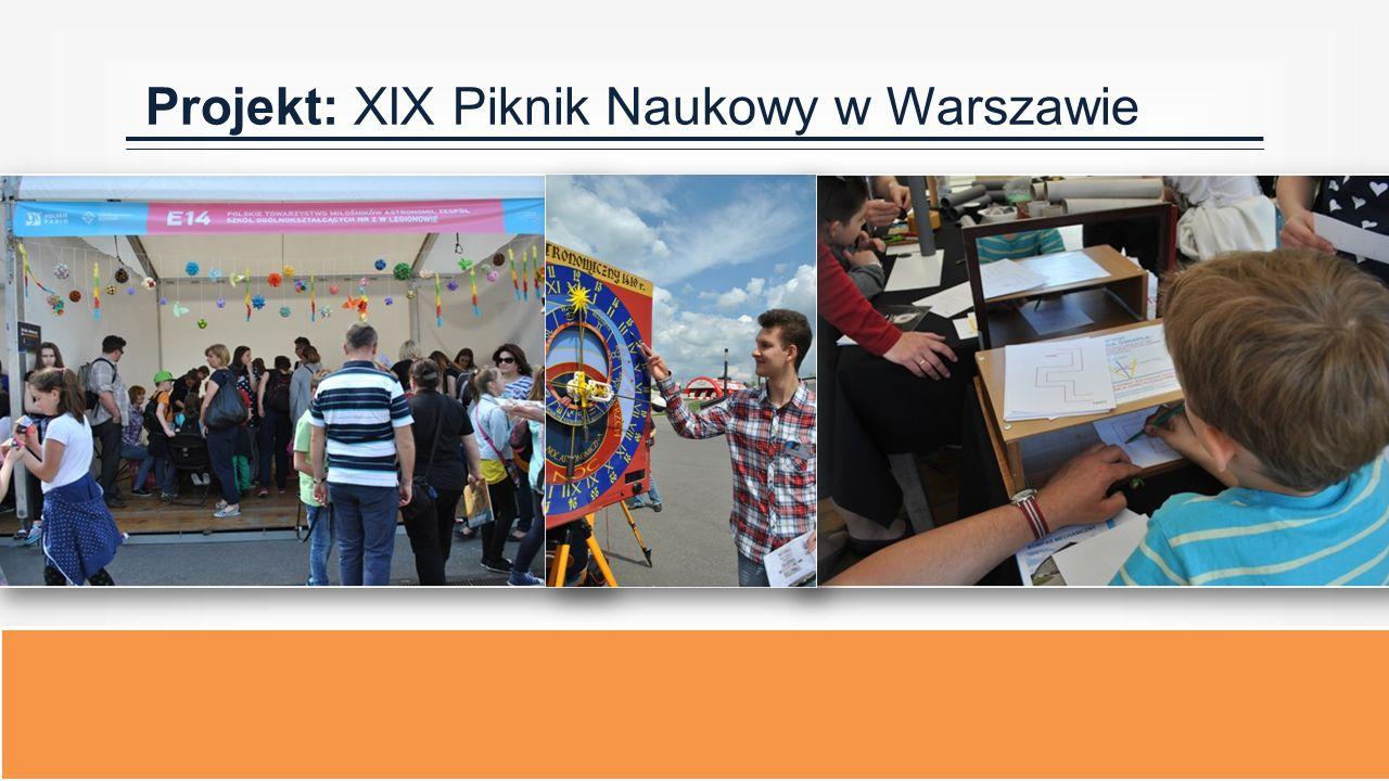 Projekt: XIX Piknik Naukowy w Warszawie