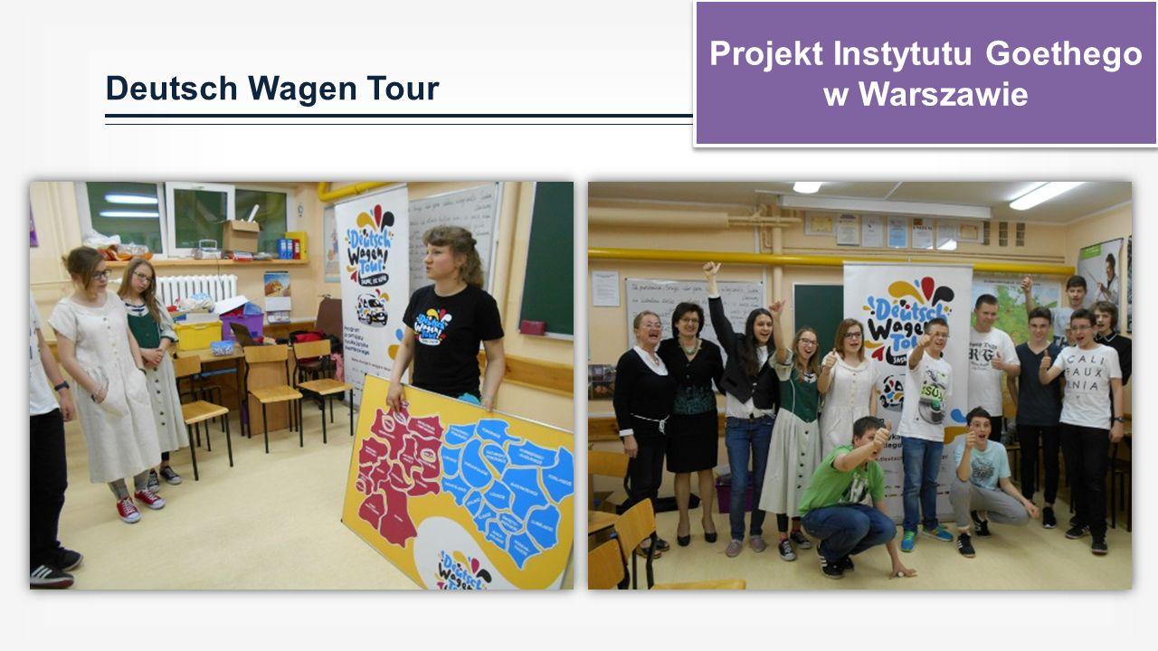 Deutsch Wagen Tour Projekt Instytutu Goethego w Warszawie Projekt Instytutu Goethego w Warszawie