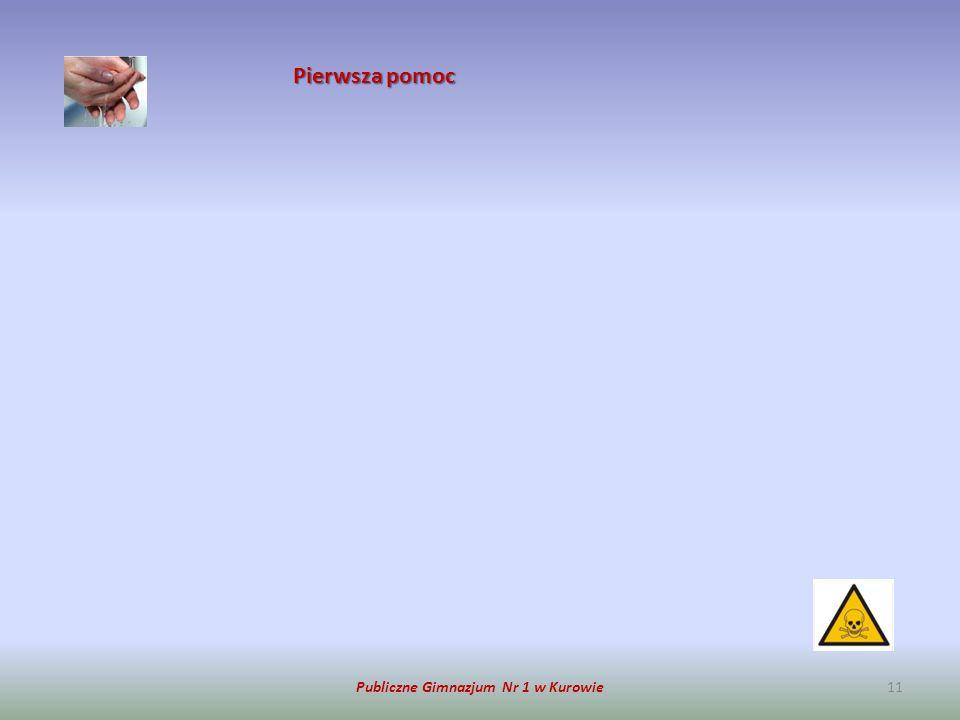 Publiczne Gimnazjum Nr 1 w Kurowie11 Pierwsza pomoc