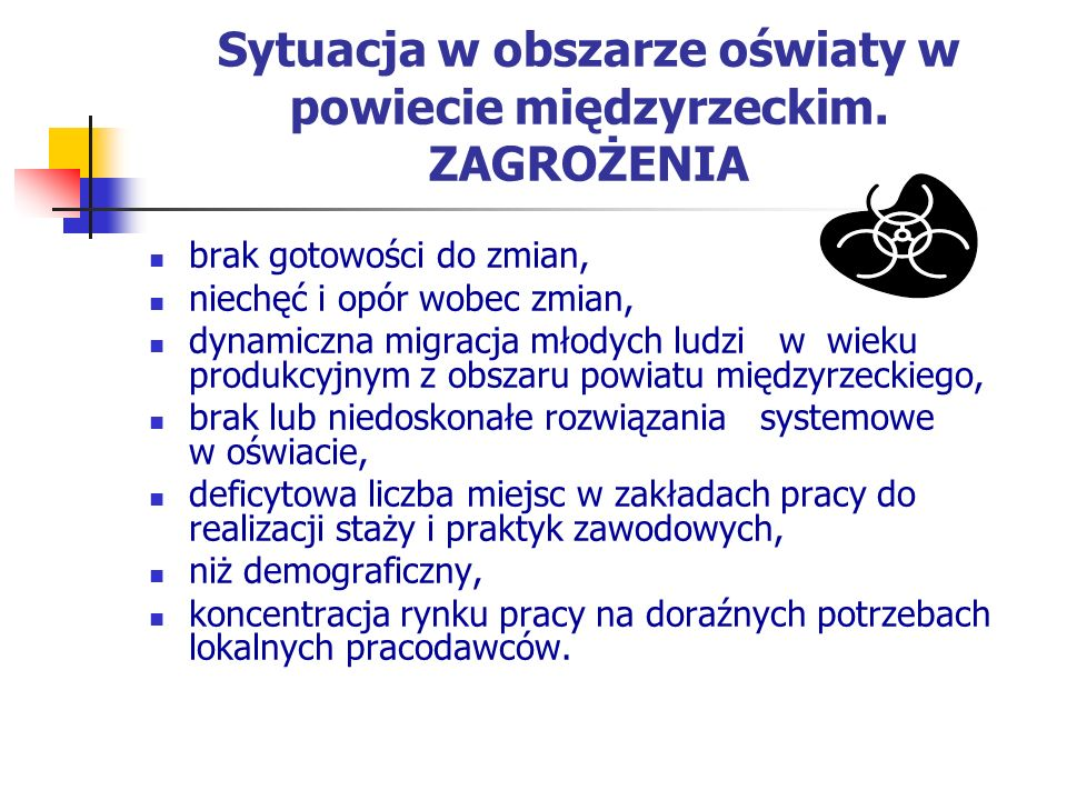 Sytuacja w obszarze oświaty w powiecie międzyrzeckim.