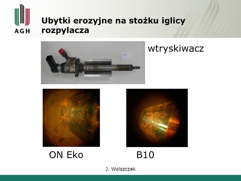 J. Wolszczak Ubytki erozyjne na stożku iglicy rozpylacza ON EkoB10 wtryskiwacz
