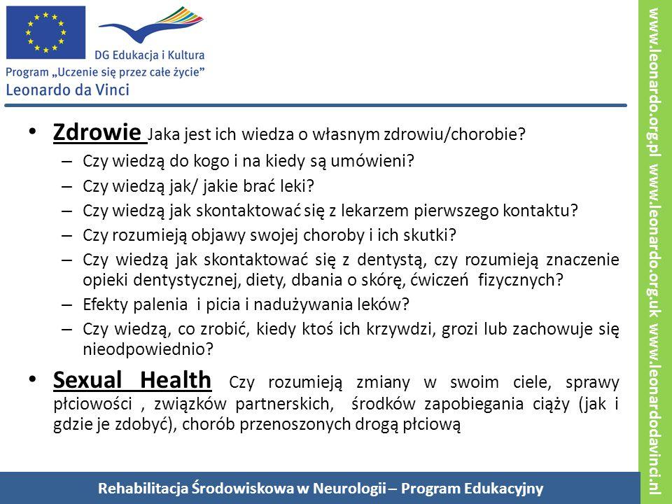 www.leonardo.org.pl www.leonardo.org.uk www.leonardodavinci.nl Zdrowie Jaka jest ich wiedza o własnym zdrowiu/chorobie.