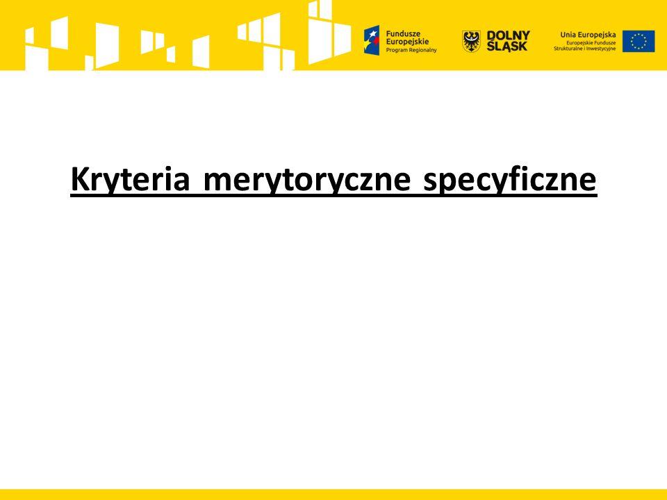 Kryteria merytoryczne specyficzne