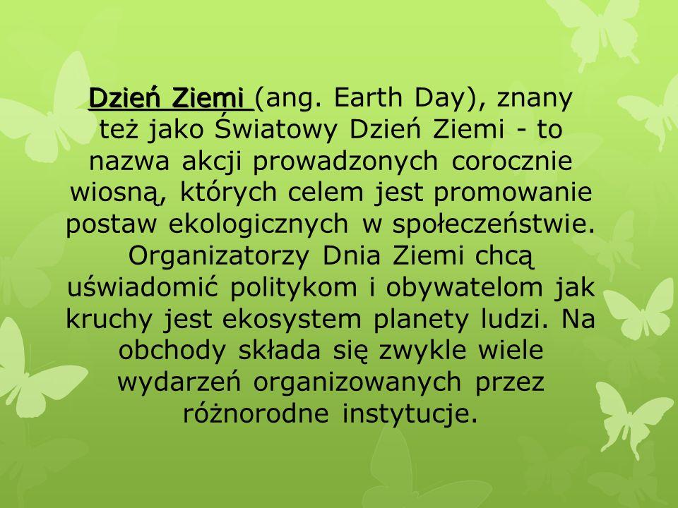 Dzień Ziemi Dzień Ziemi (ang.