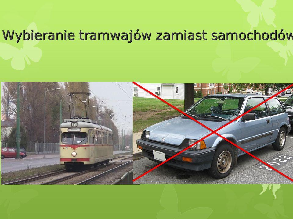 Wybieranie tramwajów zamiast samochodów