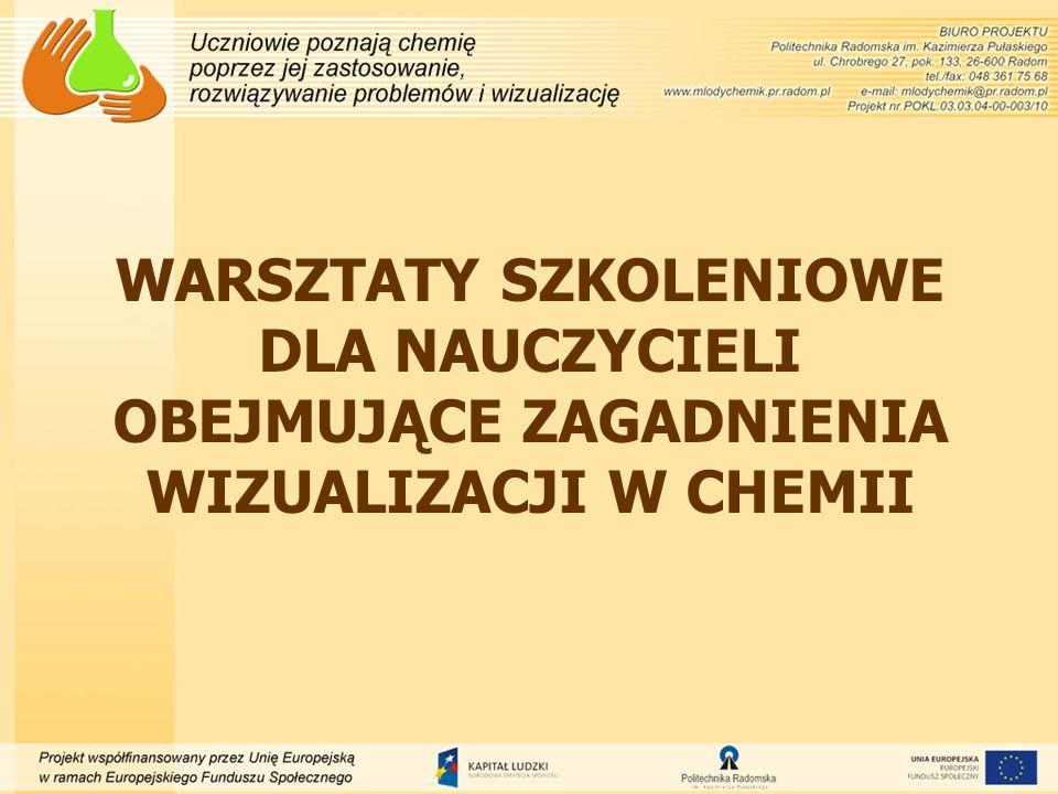 Warsztaty dla nauczycieli obejmujące zagadnienia wizualizacji w chemii podzielone są na trzy główne grupy tematyczne: 1.Wykorzystanie programu MS PowerPoint do wizualizacji w chemii - 15 godzin.