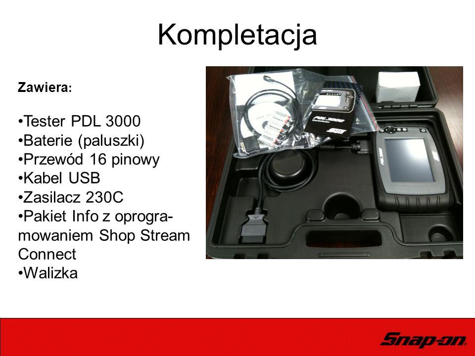 Zawiera : Tester PDL 3000 Baterie (paluszki) Przewód 16 pinowy Kabel USB Zasilacz 230C Pakiet Info z oprogra- mowaniem Shop Stream Connect Walizka Kom