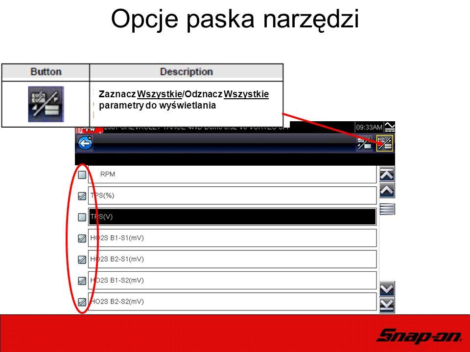 Opcje paska narzędzi Zaznacz Wszystkie/Odznacz Wszystkie parametry do wyświetlania