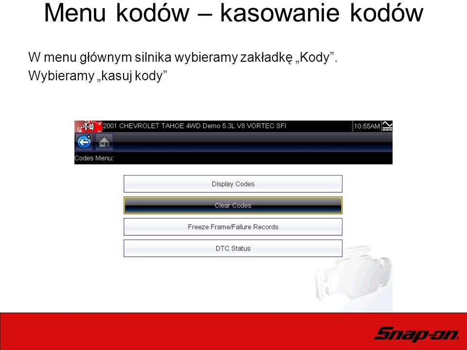 """Menu kodów – kasowanie kodów W menu głównym silnika wybieramy zakładkę """"Kody"""". Wybieramy """"kasuj kody"""""""