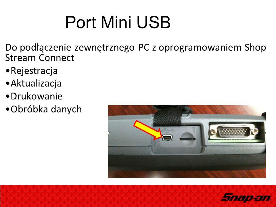 Port Mini USB Do podłączenie zewnętrznego PC z oprogramowaniem Shop Stream Connect Rejestracja Aktualizacja Drukowanie Obróbka danych