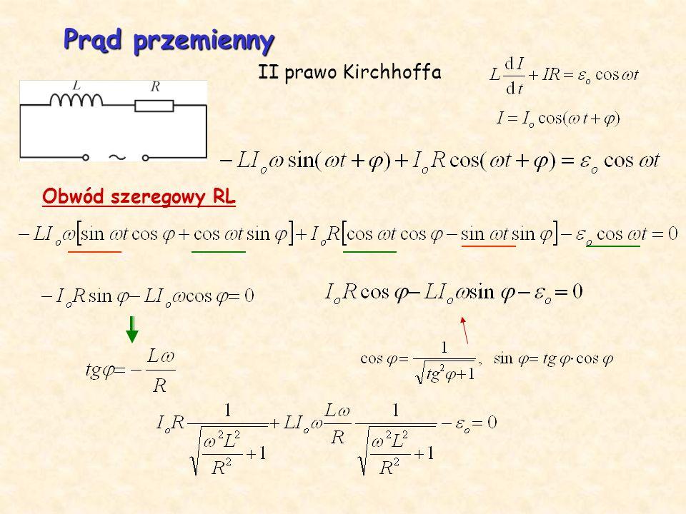 Prąd przemienny. Obwód szeregowy RL II prawo Kirchhoffa
