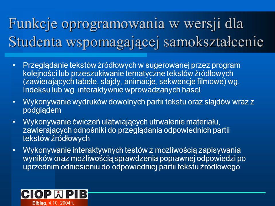 Elbląg, 4.10. 2004 r. Witryna studiów podyplomowych na odległość w zakresie bhp