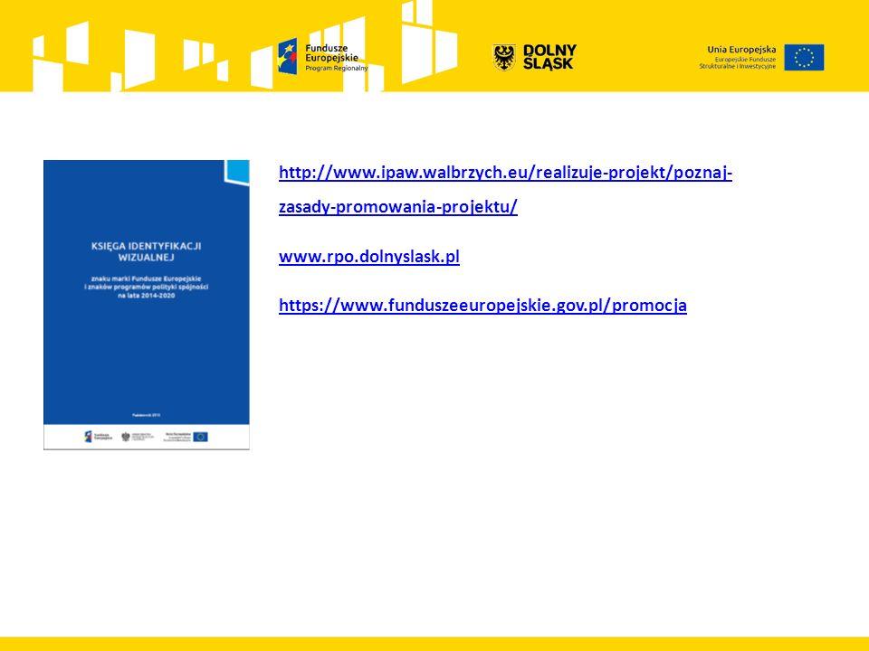 http://www.ipaw.walbrzych.eu/realizuje-projekt/poznaj- zasady-promowania-projektu/ www.rpo.dolnyslask.pl https://www.funduszeeuropejskie.gov.pl/promoc