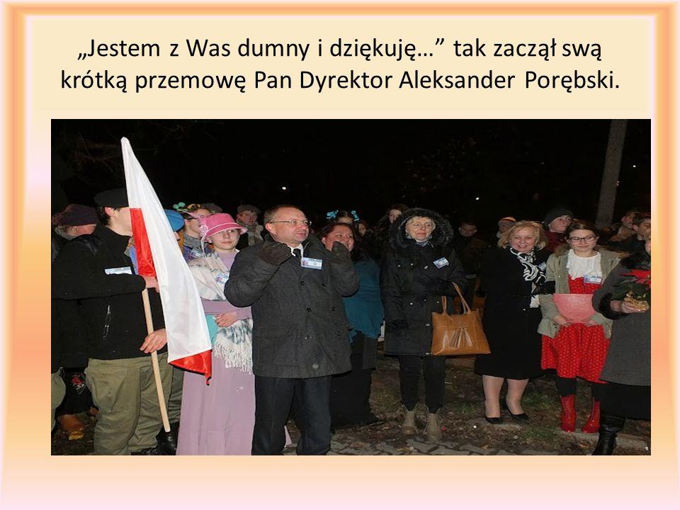 """""""Jestem z Was dumny i dziękuję… tak zaczął swą krótką przemowę Pan Dyrektor Aleksander Porębski."""