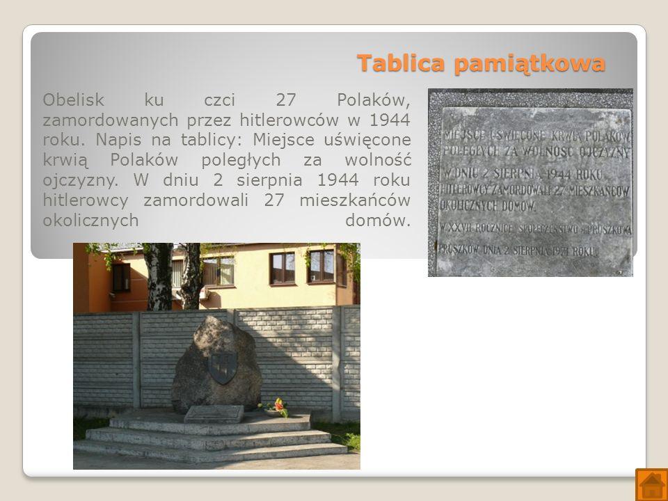 Tablica pamiątkowa Obelisk ku czci 27 Polaków, zamordowanych przez hitlerowców w 1944 roku.