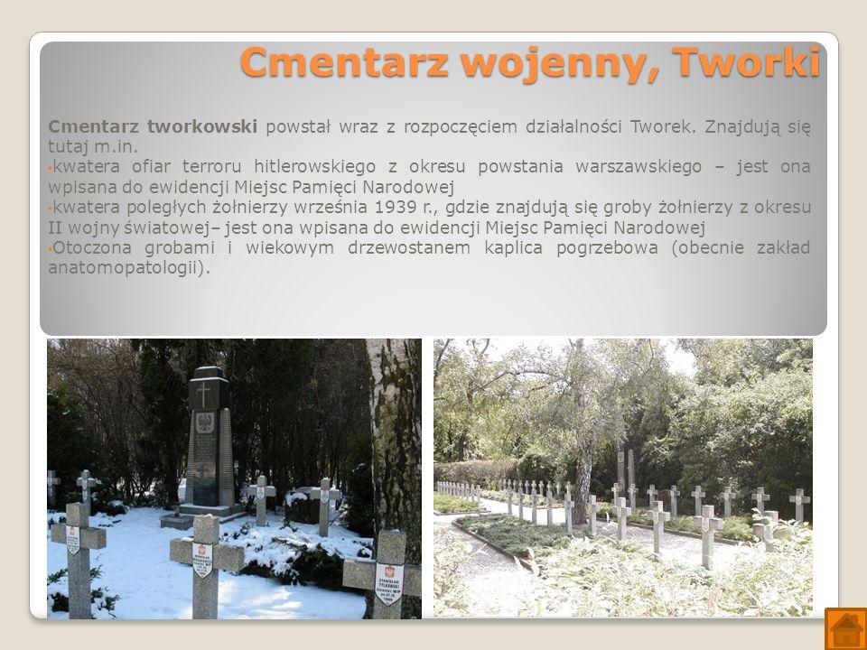 Cmentarz wojenny, Tworki Cmentarz tworkowski powstał wraz z rozpoczęciem działalności Tworek.