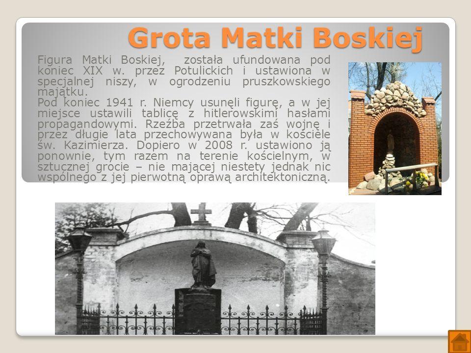 Grota Matki Boskiej Figura Matki Boskiej, została ufundowana pod koniec XIX w.