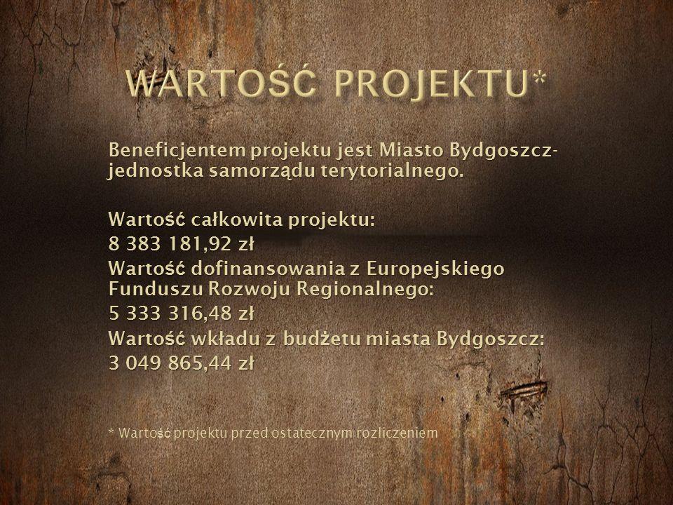 Beneficjentem projektu jest Miasto Bydgoszcz- jednostka samorz ą du terytorialnego.