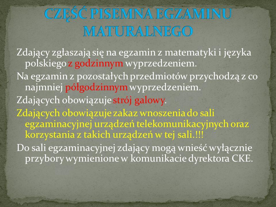 Zdający zgłaszają się na egzamin z matematyki i języka polskiego z godzinnym wyprzedzeniem.