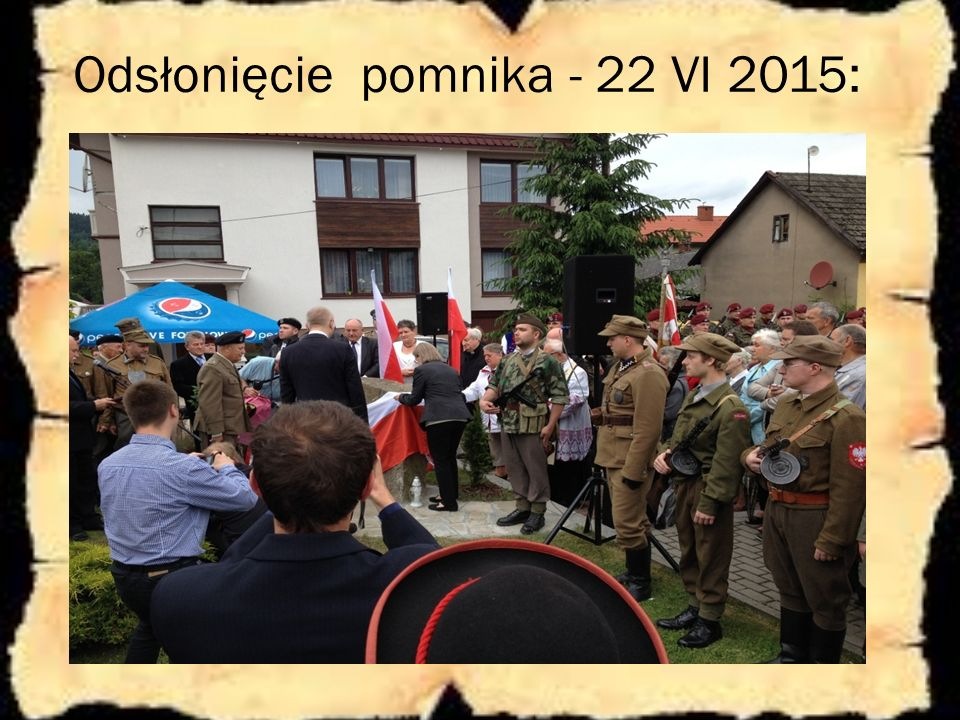 Odsłonięcie pomnika - 22 VI 2015: