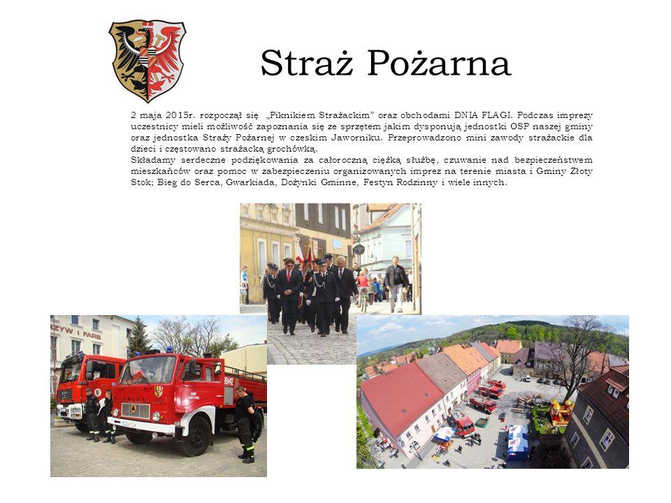 """Straż Pożarna 2 maja 2015r. rozpoczął się """"Piknikiem Strażackim oraz obchodami DNIA FLAGI."""
