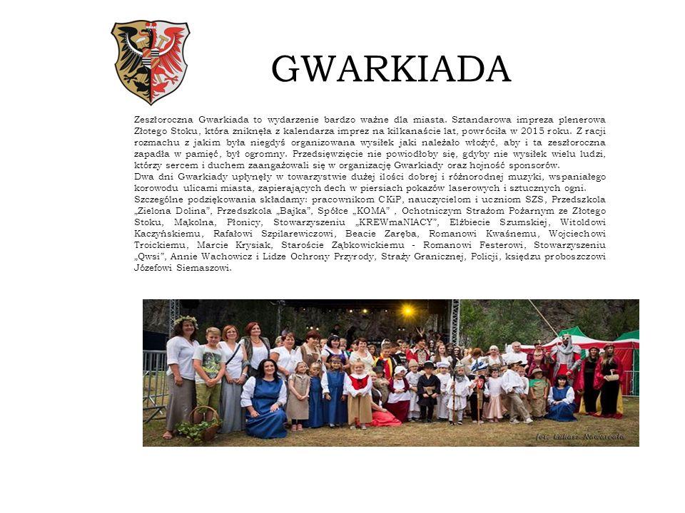 GWARKIADA Zeszłoroczna Gwarkiada to wydarzenie bardzo ważne dla miasta.