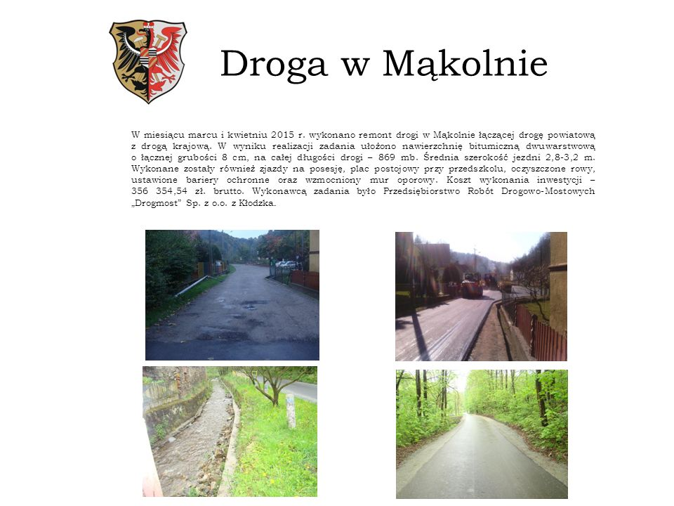 Przebudowa mostu Około dwa miesiące trwała przebudowa mostu w ciągu drogi powiatowej nr 3143D we wsi Laski.