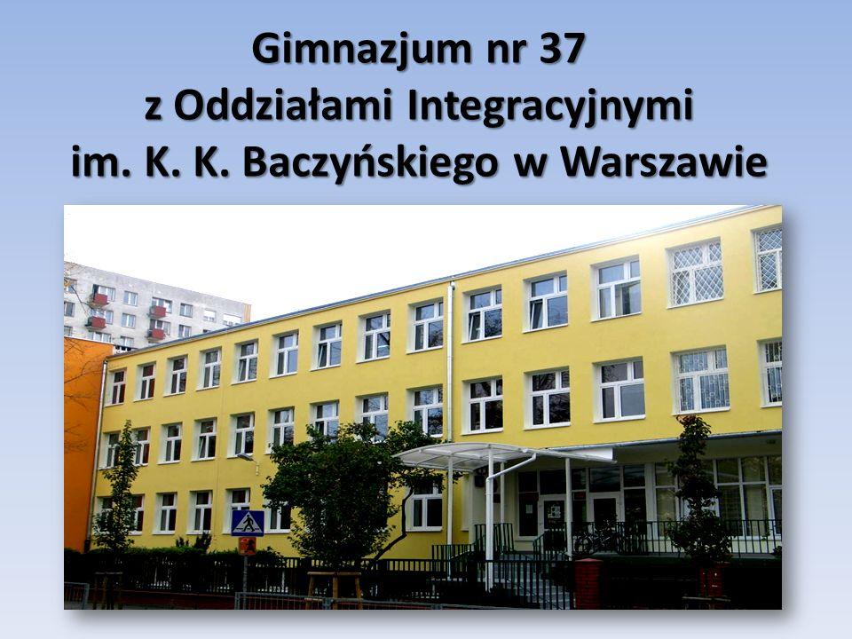 Gimnazjum nr 37 z Oddziałami Integracyjnymi im. K. K. Baczyńskiego w Warszawie
