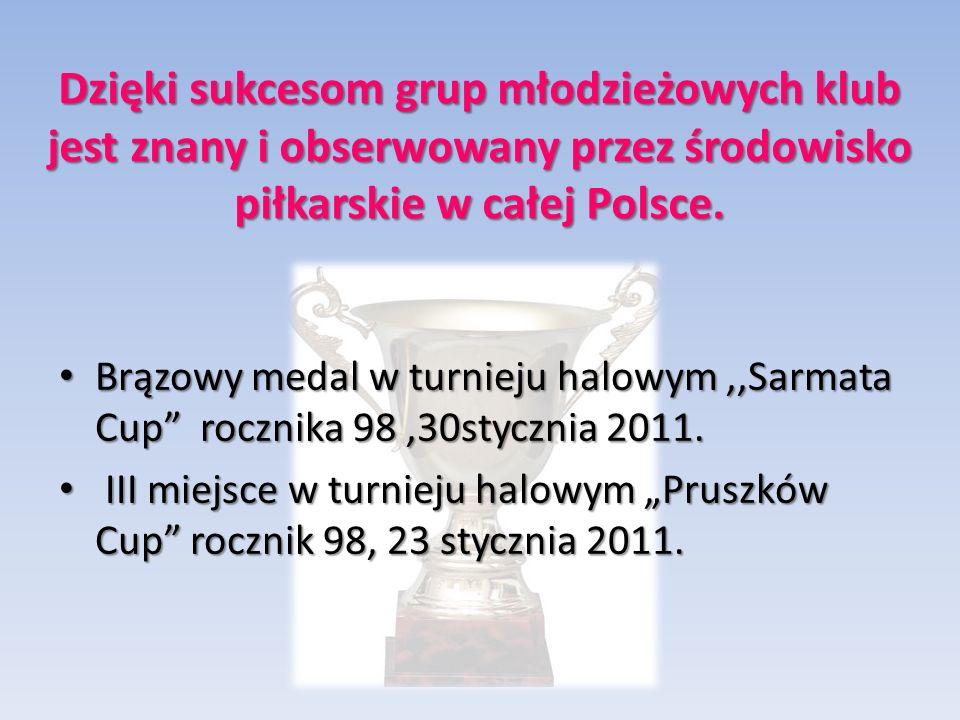 Dzięki sukcesom grup młodzieżowych klub jest znany i obserwowany przez środowisko piłkarskie w całej Polsce.